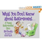 """""""What You Don't Know About Retirement"""" Entertaining Quiz – $7"""
